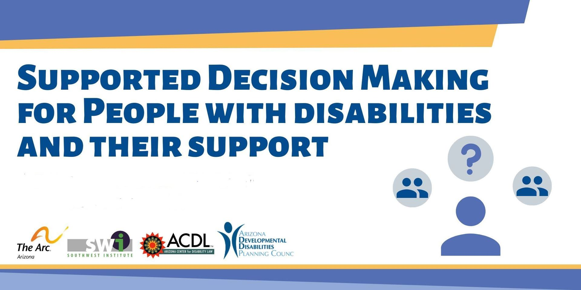 Supported decision-making for people with disabilities and their supports