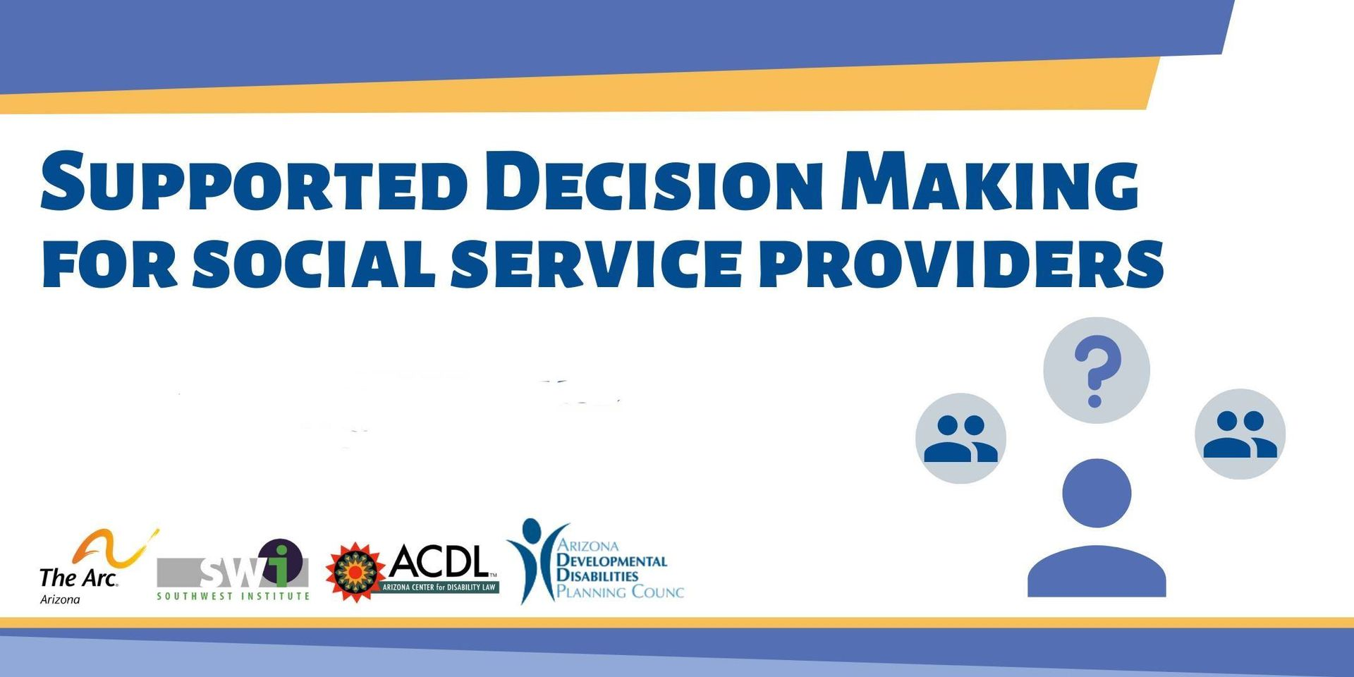Supported Decision-Making for Social Service Providers