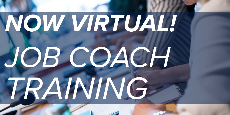 Virtual Job Coach Training