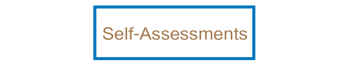 Click here for Self Assessments
