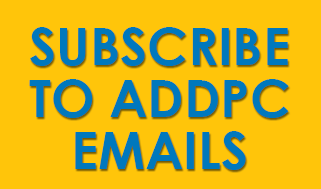 Click Here to Sign up for ADDPC Emails