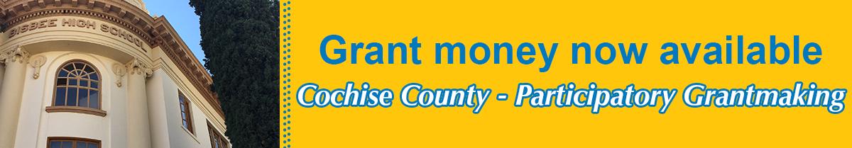 Cochise Grant Money now open