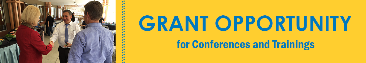 Grant Opportunity for Conferences and Trainings