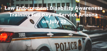 Police car with writing that says law enforcement disability awareness training full Day in-service on July 20