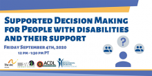 Supported Decision Making Webinar for People with Disabilities