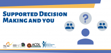 Text saying supported decision-making and you in blue and white letters